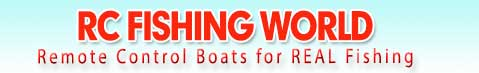 Rc Fishing World, The Home of Fish Fun Co, and Remote Control Fishing Boats