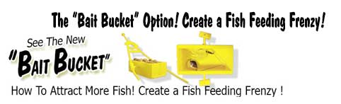 Fill the Bait Bucket with Chum or a Lure, with any Rc Boat